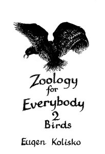 Zoology for Everybody No 2  The Birds