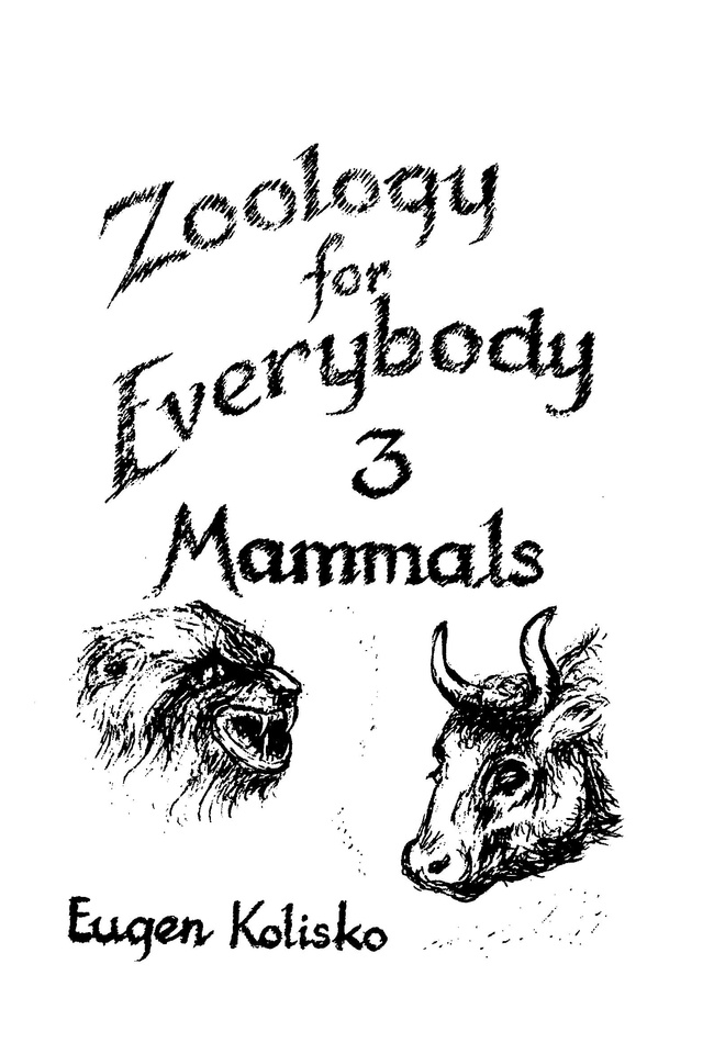 Zoology for Everybody No 3  The Mammals