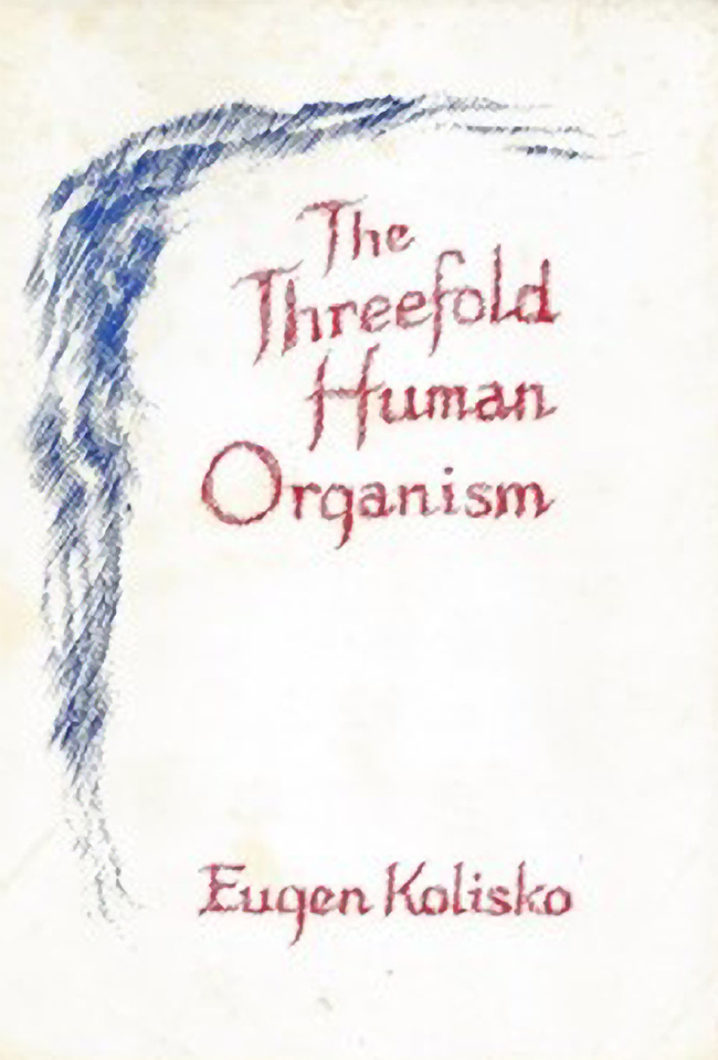 The Threefold Human Organism