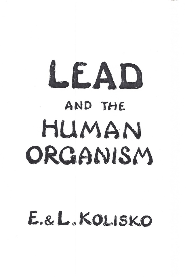 Lead and the Human Organism